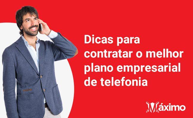 Dicas para escolher o melhor plano corporativo para sua empresa