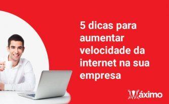 aumentar velocidade da internet